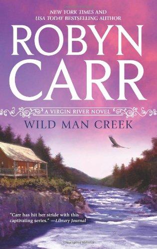 Wild Man Creek - Book #12 of the Virgin River