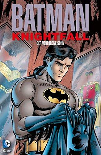 Batman: Knightfall - Der Sturz des Dunklen Ritters: Bd. 4: Der verlorene Sohn