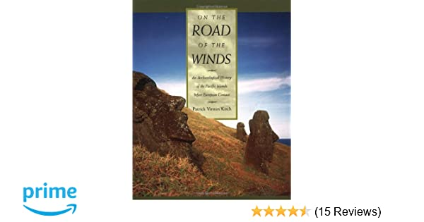 on the road of the winds an archological history of the pacific islands before european contact