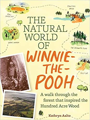 Read The Natural World of Winnie-the-Pooh: A Walk Through the Forest that Inspired the Hundred Acre Wood PDF, azw (Kindle), ePub