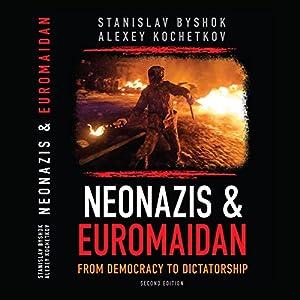 Neonazis & Euromaidan Audiobook