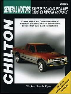 Chiltons repair manual chevrolet s 10 gmc s 15 pick ups 1982 chevrolet s10 s15 sonoma and pick ups 1982 93 sciox Images