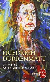 La visite de la vieille dame par Dürrenmatt
