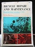 Bicycle Repair and Maintenance, Ben Burstyn, 0668027088
