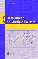 Data Mining on Multimedia Data Front Cover