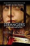 Strangers (Faye Longchamp Series)