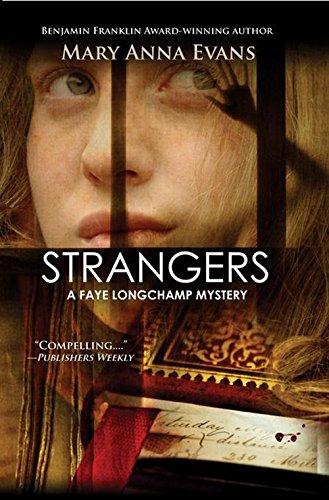 Strangers (Faye Longchamp Series) - Longchamp Green