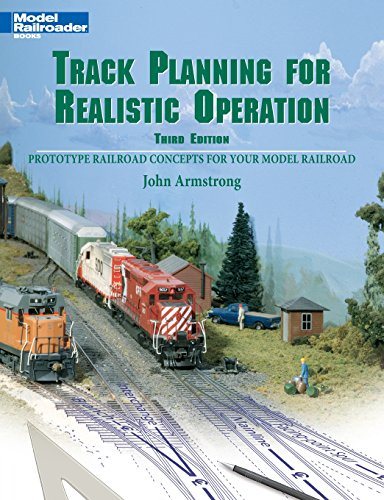 - Track Planning for Realistic Operation: Prototype Railroad Concepts for Your Model Railroad (Model Railroader)(3rd Edition)