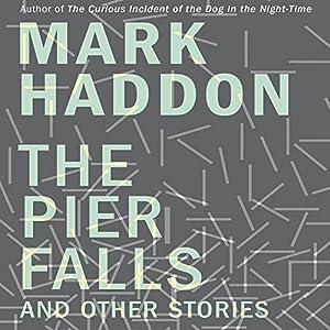 The Pier Falls Audiobook