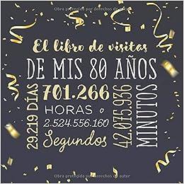 El libro de visitas de mis 80 años: Decoración para celebrar ...