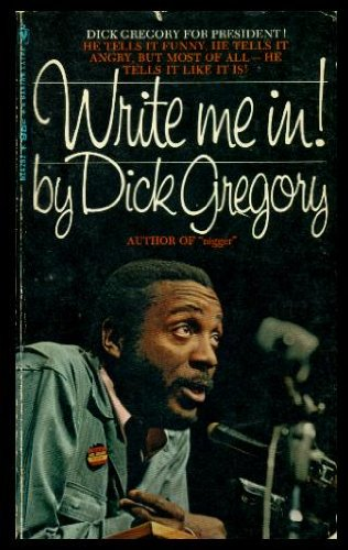 Write Me In!, Gregory, Dick