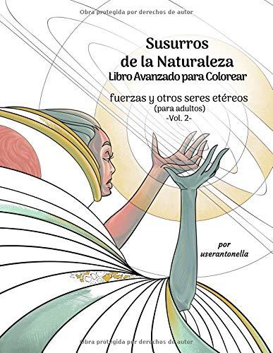 Susurros de la Naturaleza Libro Avanzado para Colorear: fuerzas y ...