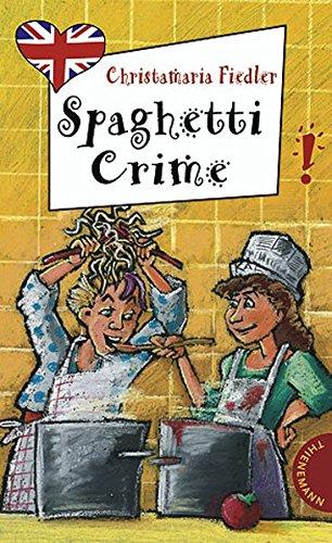 spaghetti-crime-aus-der-reihe-freche-mdchen-freches-englisch