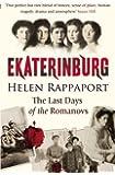 Ekaterinburg: The Last Days of the Romanovs