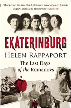Book Ekaterinburg: The Last Days of the Romanovs