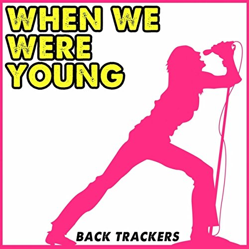 When We Were Young: When We Were Young (Instrumental) By Back Trackers On