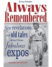 Always Remembered: New revelations and old tales about those fabulous Expos