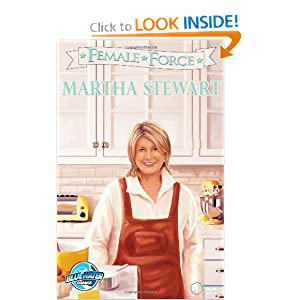 Female Force: Martha Stewart C.W. Cooke and Simon Wright