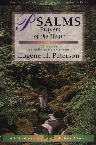 By Eugene H. Peterson Psalms: Prayers of the Heart (Lifeguide Bible Studies) (2nd Edition) PDF
