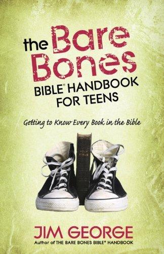 (The Bare Bones Bible® Handbook for Teens: Getting to Know Every Book in the Bible (The Bare Bones Bible® Series))