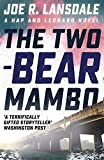 The Two-Bear Mambo: Hap and Leonard Book Three (Hap and Leonard Thrillers)