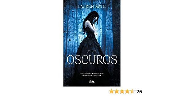 Oscuros (Oscuros 1): Amazon.es: Kate, Lauren, Alfonso Barguñó ...