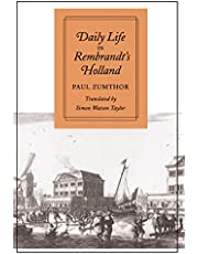 Daily Life in Rembrandt's Holland
