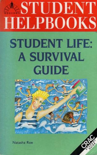 Student Life: A Survival Guide (Hobson's Student Helpbooks)