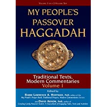 My People's Passover Haggadah Vol 1: Traditional Texts, Modern Commentaries