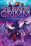 Problem Child (The Sisters Grimm #3): 10th Anniversary Edition (Sisters Grimm, The)