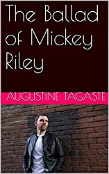 The Ballad of Mickey Riley