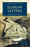 Front cover for the book Illyrian Letters by Arthur John Evans