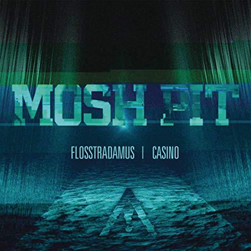 Mosh Pit [Explicit]