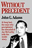 Without Precedent, John G. Adams, 039330230X
