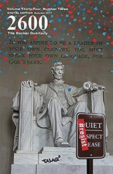 2600 Magazine: The Hacker Quarterly - Autumn 2017 (English Edition) de [Magazine, 2600]