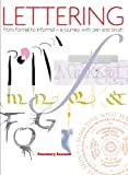 Lettering - From Formal to Informal, Rosemary Sassoon, 1408112671