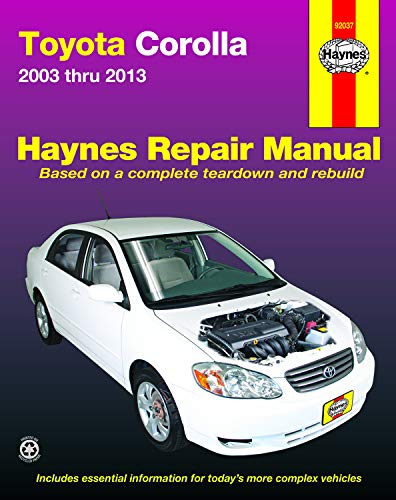 Toyota Corolla 2003 thru 2013 (Haynes Repair Manual)