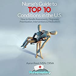 Nurse's Guide to Top 10 Conditions in the US