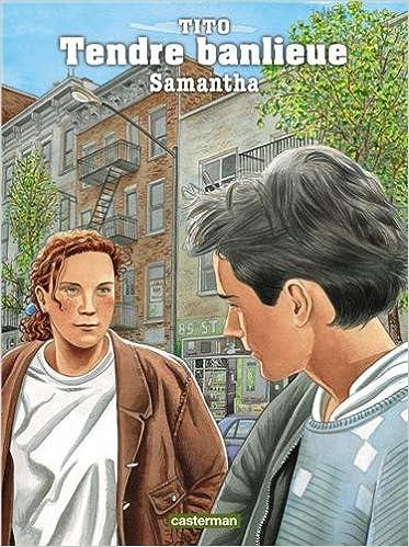 En ligne téléchargement Tendre Banlieue, Tome 5 : Samantha pdf
