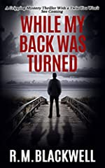 ***The #1 Amazon Kindle Bestseller***IN FOUR MINUTES HIS LIFE CHANGED FOREVER...A family day out is brought to an abrupt end when Clayton Bentham's wife and teenage daughter disappear. He leaves them for several, short minutes to make a secre...