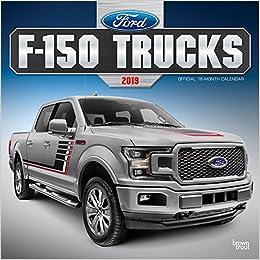 Ford F150 Trucks 2019 Calendar