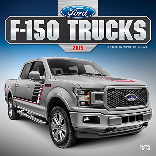 Ford F150 Trucks 2019 12 x 12 Inch Monthly Square Wall Calendar, Automotive Manufacturer F-Series by BrownTrout Publishers