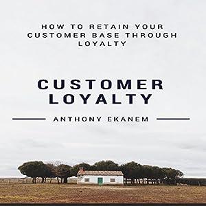 Customer Loyalty Audiobook