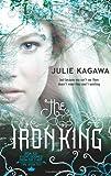 The Iron King (The Iron Fey - Book 1) (MIRA)