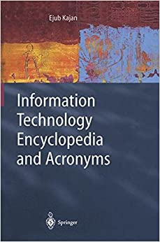 Book Information Technology Encyclopedia and Acronyms: A Comprehensive Acronym Dictionary and Illustrated Encyclopedia