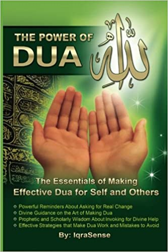 The Power of Dua (to Allah): An Essential Guide to Increase