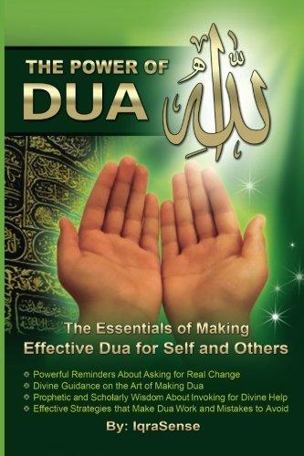 The Power of Dua (to Allah)