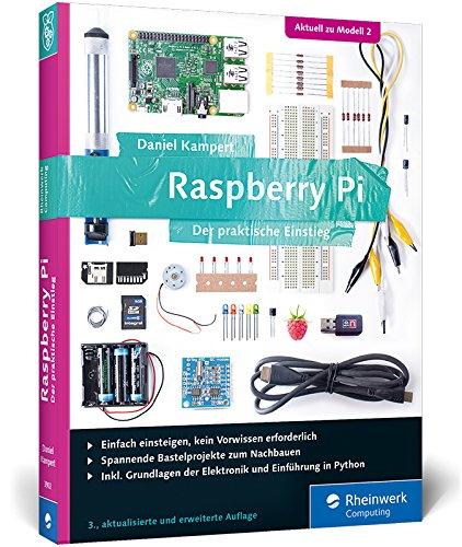 Raspberry Pi: Der praktische Einstieg zum Raspberry Pi 2 und allen Vorversionen