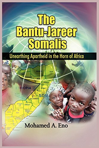 The Bantu - Jareer Somali: Unearthing Apartheid in the Horn of Africa