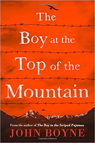 The Boy at the Top of the Mountain: John Boyne: 9781627790307 ...